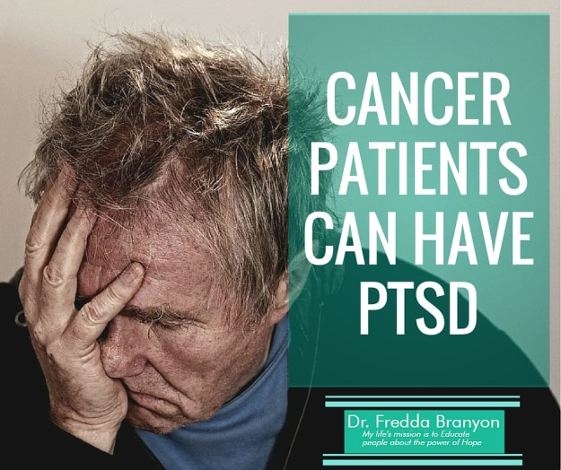 Cancer Patients Can Have PTSD