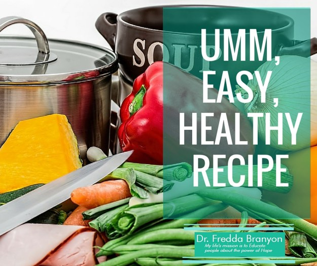 Umm, Easy, Healthy Recipe