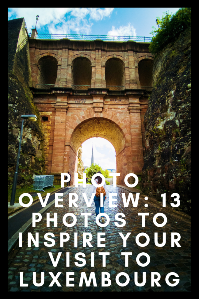 Photo overview 13 photos to inspire your visit to Luxembourg pinterest