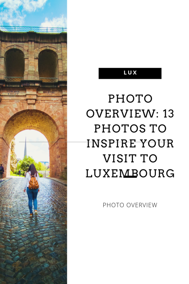 Photo overview to inspire your visit to Luxembourg