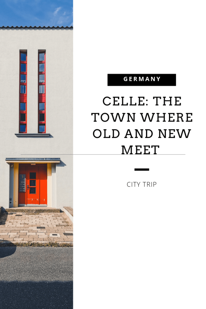 Celle the town where old and new meet pinterest