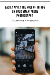 Easily apply the rule of thirds on your smartphone photography pinterest