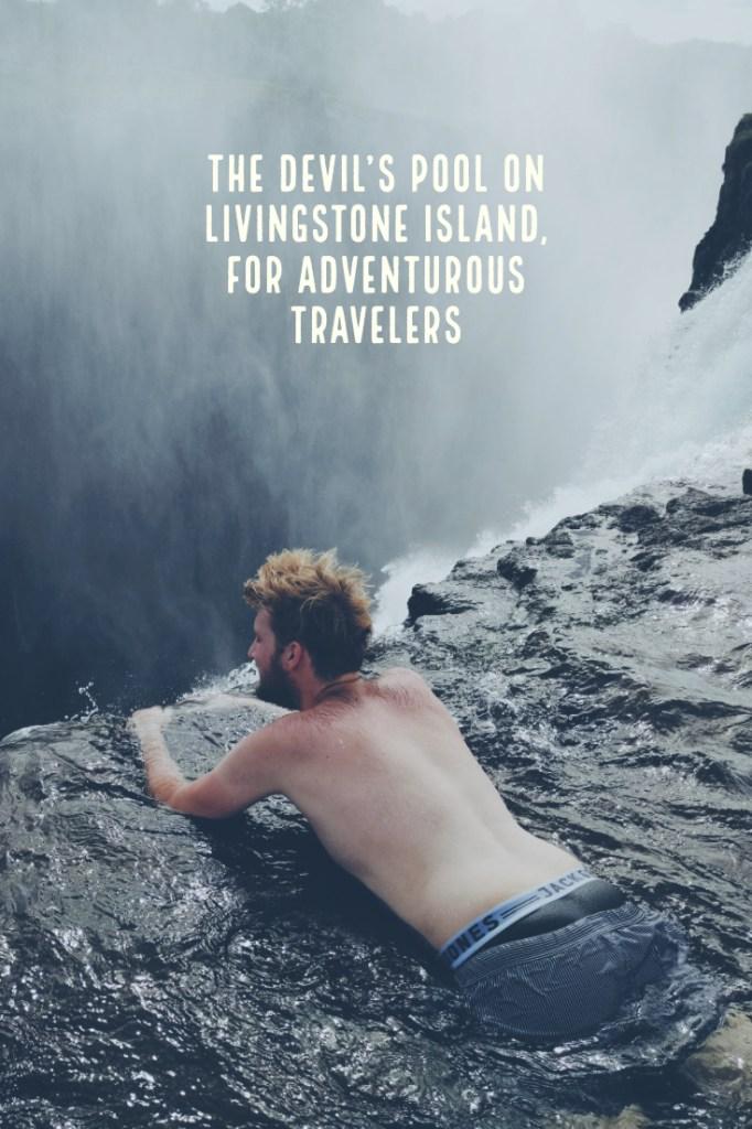 The devil's pool on Livingstone Island in Zambia
