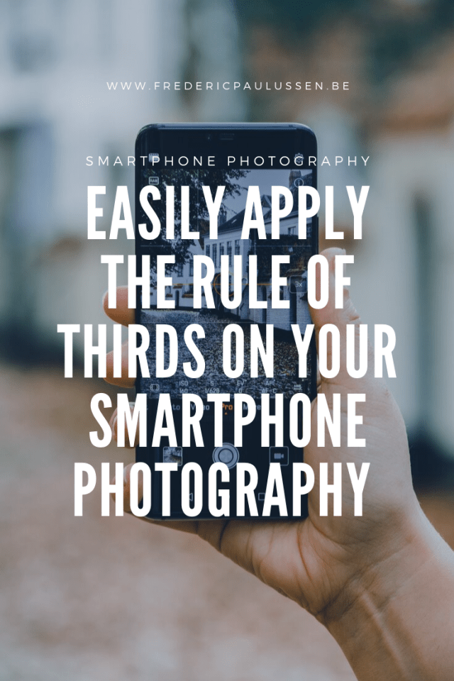 the rule of thirds on your smartphone