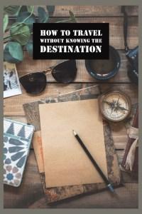 travel without destination