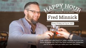 Facebook Live: Happy Hour with Fred Minnick