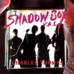 Charles Thomas-Shadow Box