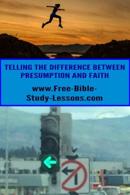 Presumption Vs Faith The difference between presumption and faith
