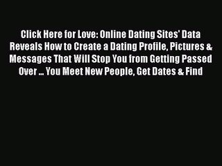 PDF Click Here for Love: Online Dating Sites' Data Reveals How to Create a Dating Profile Pictures