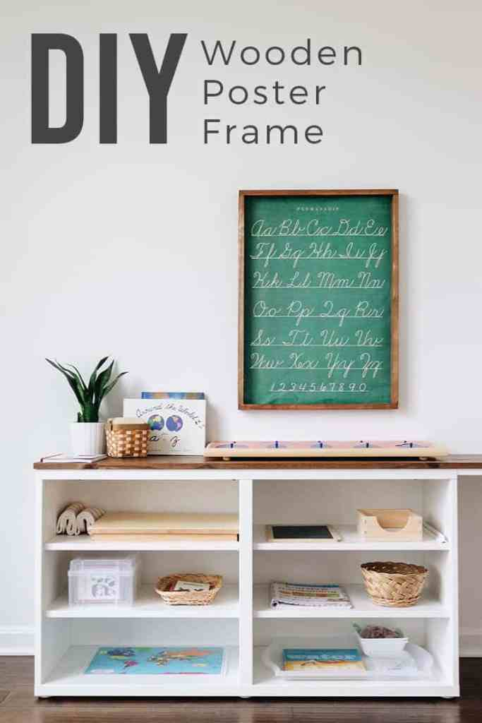 DIY: Wooden Poster Frame. Easily build a frame to fit schoolhouse posters for under $10 dollars! Learn more at www.freeandunfettered.com.