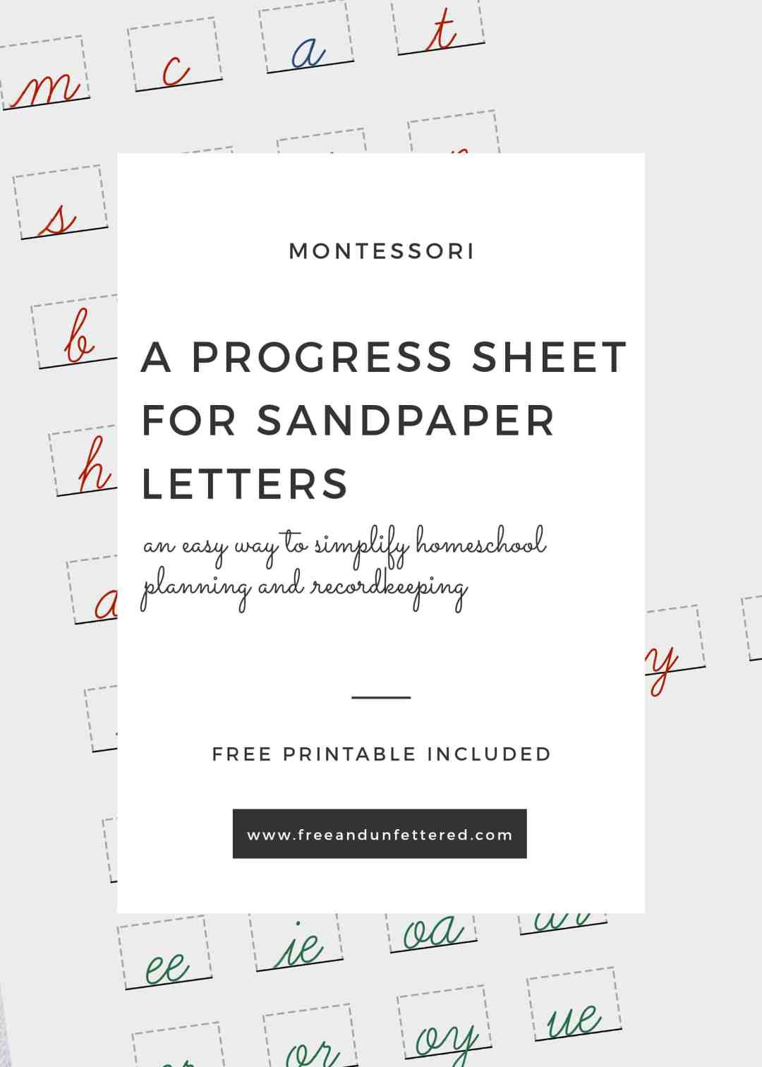 Free Printable: A Progress Sheet for Montessori's Sandpaper Letters. Perfect for Montessori-inspired homeschool organization and recordkeeping.