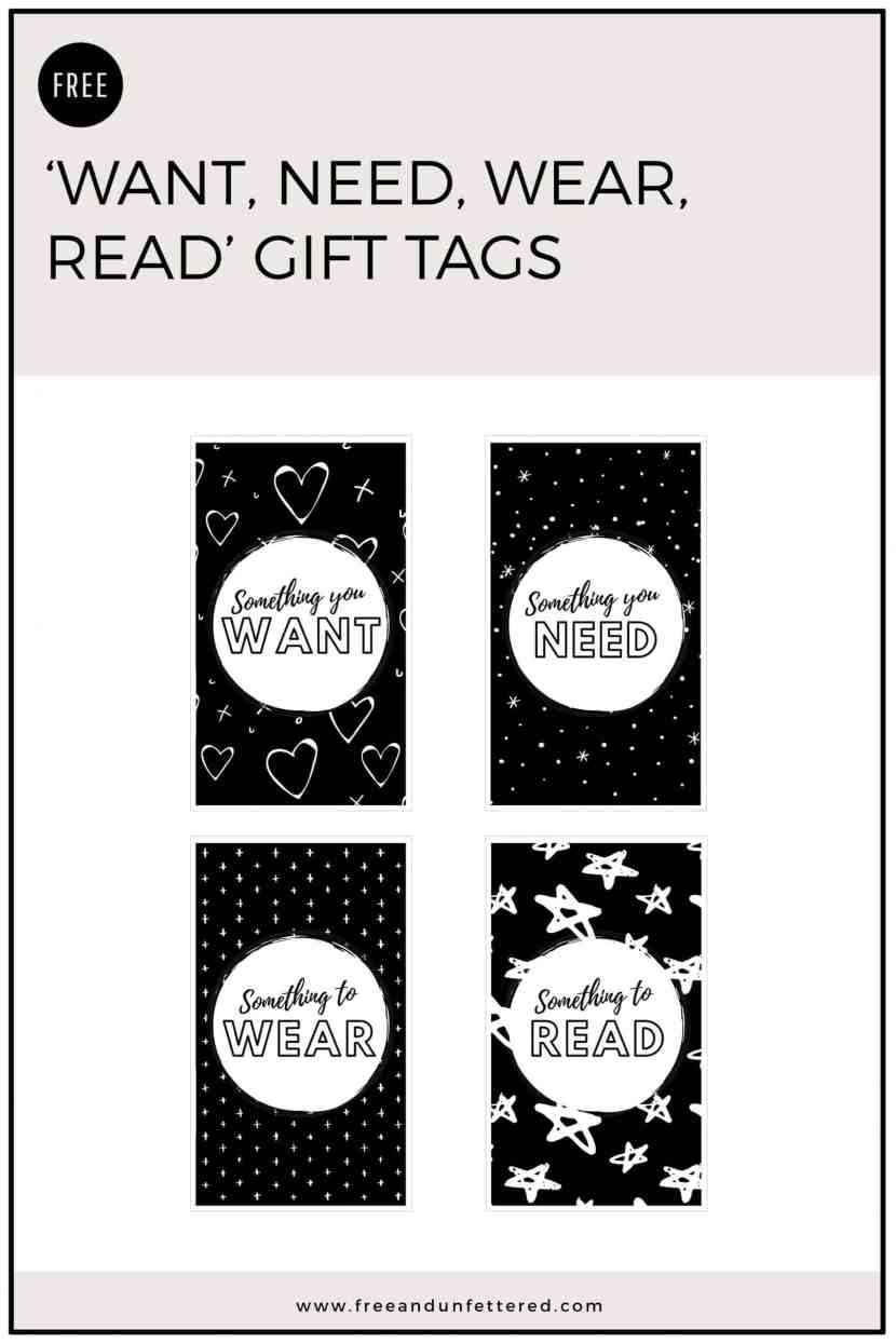 "Free printable gift tags for ""Something you want, something you need, something to wear, and something to read."""