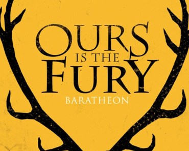 Ours Is The Fury Baratheon