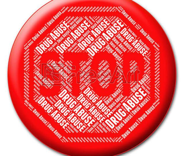 Free Art Print Of Stop Drug Abuse Represents Drugs Rehabilitation And Abused