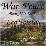 War and Peace, AudioBook 03 by Leo Tolstoy