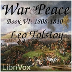 War and Peace, Book 06 by Leo Tolstoy