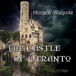 The Castle of Otranto by Horace Walpole