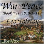 War and Peace, AudioBook 07 by Leo Tolstoy