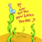 Dr Seuss Did I Ever Tell You How Lucky
