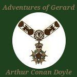 The Adventures of Gerard by Arthur Conan Doyle Audiobook