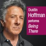 Being There by Jerzy Kosinski Narrated by Dustin Hoffman Audiobook