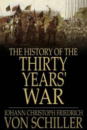 History of the Thirty Years War Schiller