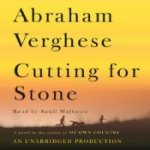 Cutting for Stone: A Novel by Abraham Verghese Audiobook