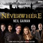 Neverwhere [Adaptation] by Neil Gaiman – Audiobook