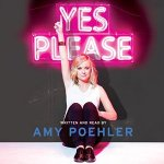 Yes Please by Amy Poehler – Free Audio Book