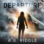 Departure by A.G. Riddle (Free Audio Book)