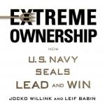Extreme Ownership: How U.S. Navy SEALs Lead and Win | Free Audiobook