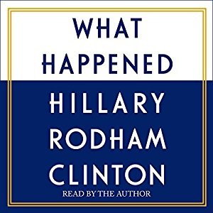 what happened hillary clinton audiobook