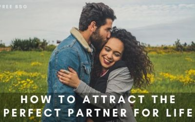 How to Attract the Perfect Partner for Life