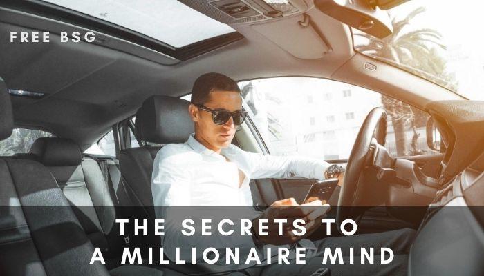 The Secrets to a Millionaire Mind