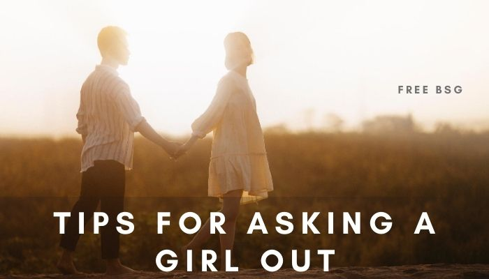 Tips for Asking a Girl Out