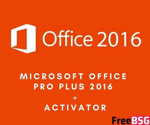 Microsoft Office Pro Plus 2016 Activator