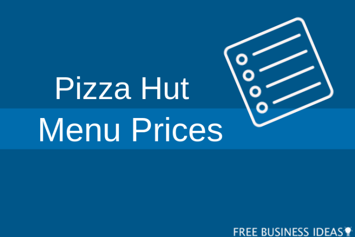 pizza hut menu prices