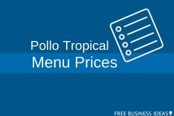 pollo tropical menu prices