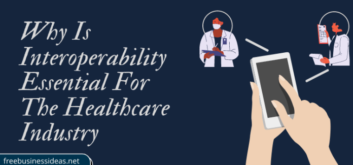 Interoperability Essential For The Healthcare