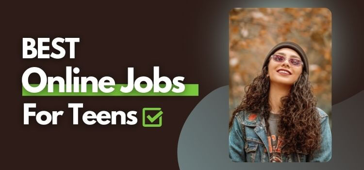 online jobs for teens that pay