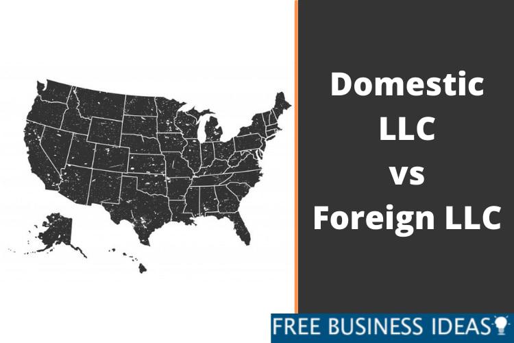 Domestic LLC vs Foreign LLC