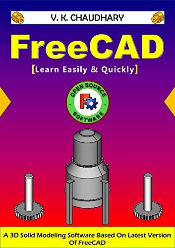 FreeCAD: Learn Easily & Quickly