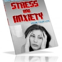 How To Eliminate Stress And Anxiety From Your Life