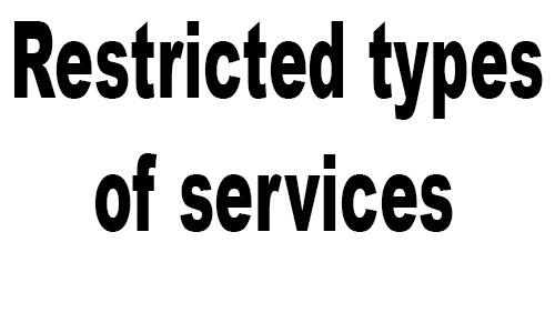Restricted types of services