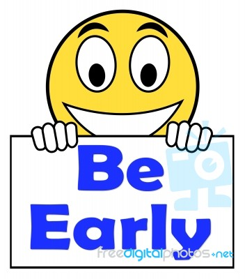 Image result for be early