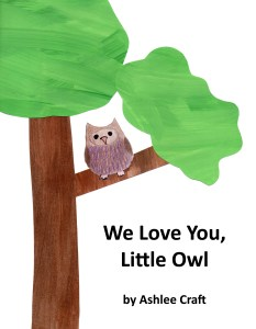 We Love You, Little Owl Cover