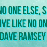 15-10-live-like-no-one-else-dave-ramsey