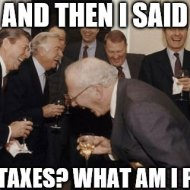 16-04-pay-taxes-what-am-i-poor-meme