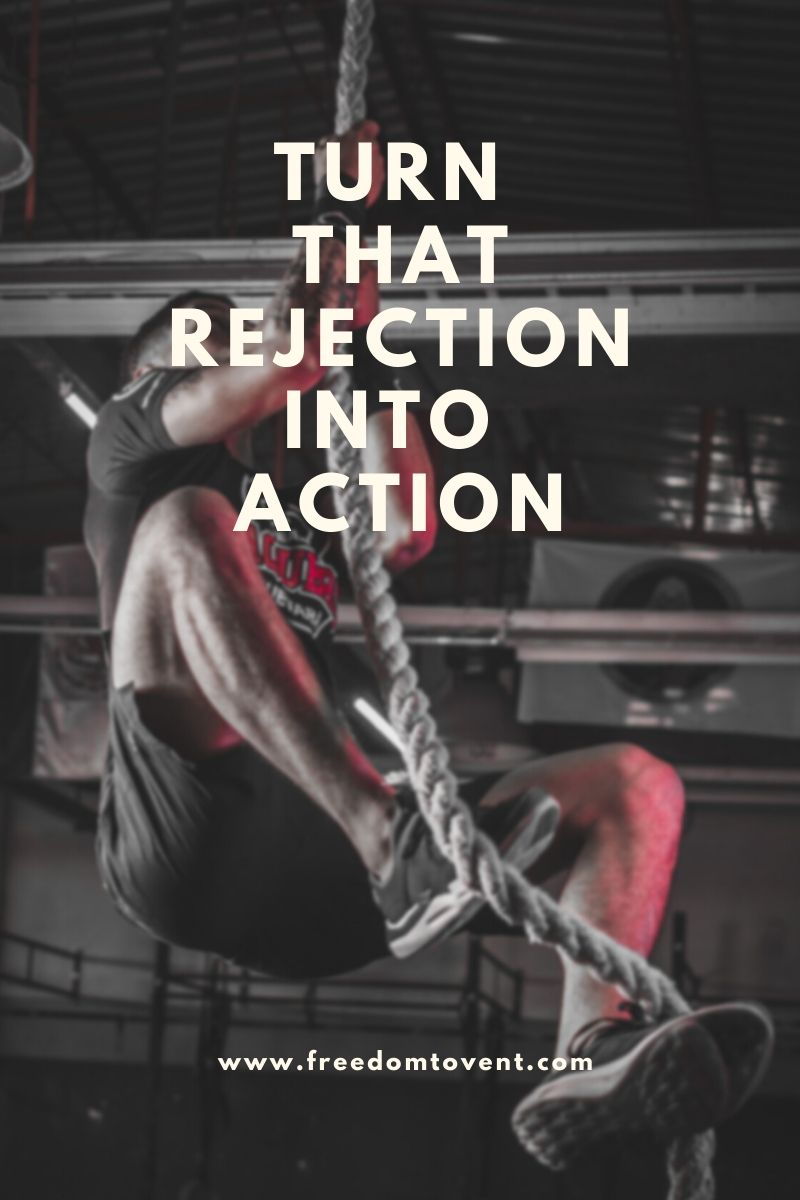 Read more about the article Turn That Rejection Into Action