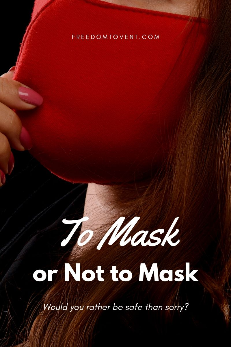 Read more about the article To Mask Or Not to Mask